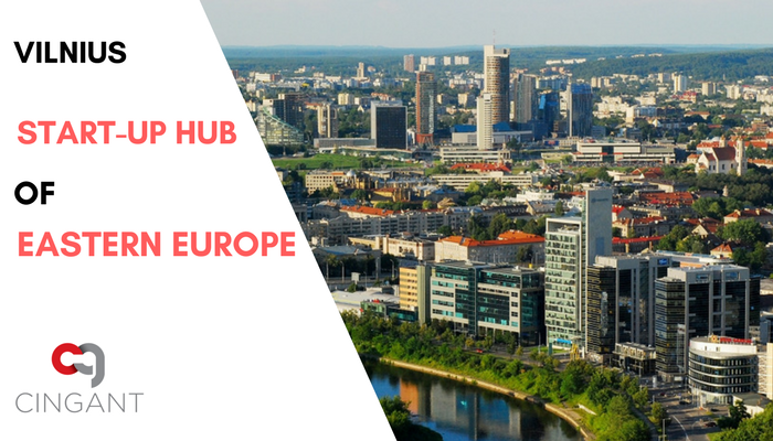 Vilnius The Start-Up Hub Of Eastern Europe with Cingant Lithuania